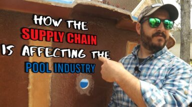 How the Supply Chain is Affecting the Swimming Pool Industry and What It means for Your Pool Project