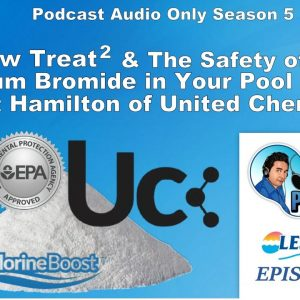 Yellow Treat² Mustard Algicide & the Safety of Sodium Bromide with Scott Hamilton of United Chemical