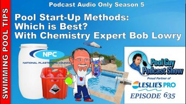Swimming Pool Start-Up Methods with Chemistry Expert Bob Lowry