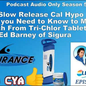 All about CCH® Endurance Slow Release Cal Hypo Tablets with Ed Barney of Sigura